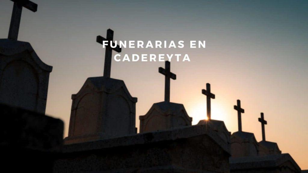 Funerarias en Cadereyta