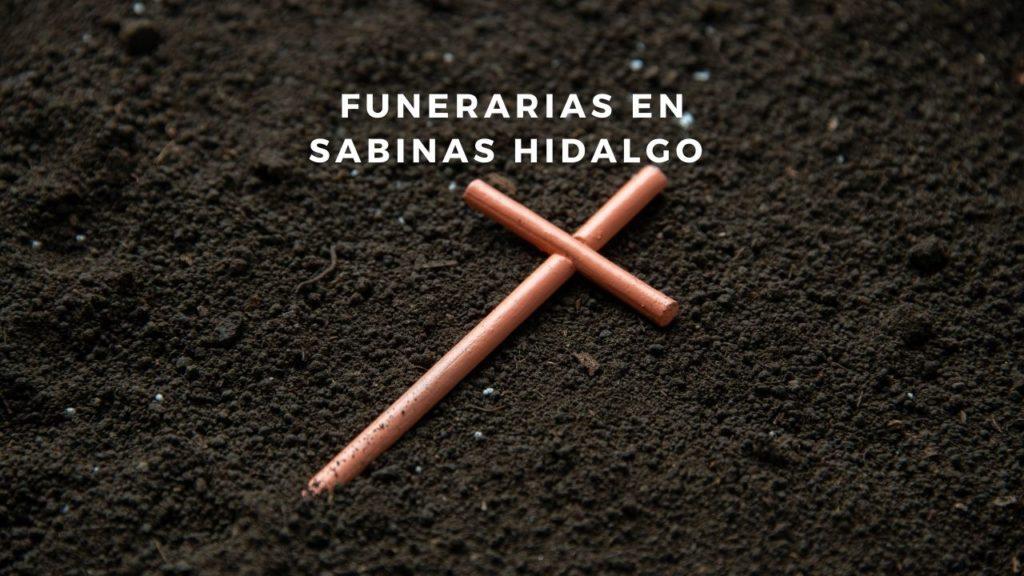 Funerarias en Sabinas Hidalgo